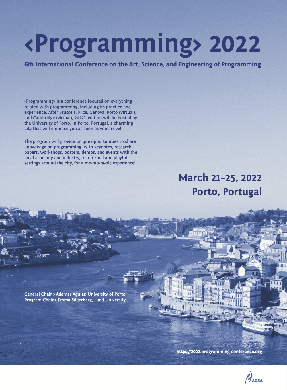 Programmin 2022 Flyer--roughly: After Brussels, Nice, Genova, Porto, Cambridge, this sixth edition will take place (again) in **Porto, Portugal, Mon 21 - Thu 25 March, 2022**, a charming city that will be extremely happy to be able to embrace us all (locals included) as soon as we arrive!